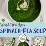 A collage of photos of spinach and pea soup