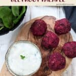 Beetroot falafels with a bowl of tzatziki