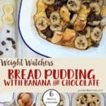 A dish of bread pudding with banana and chocolate | weight watchers