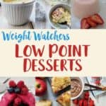 Collage of low smart point desserts for weight watchers