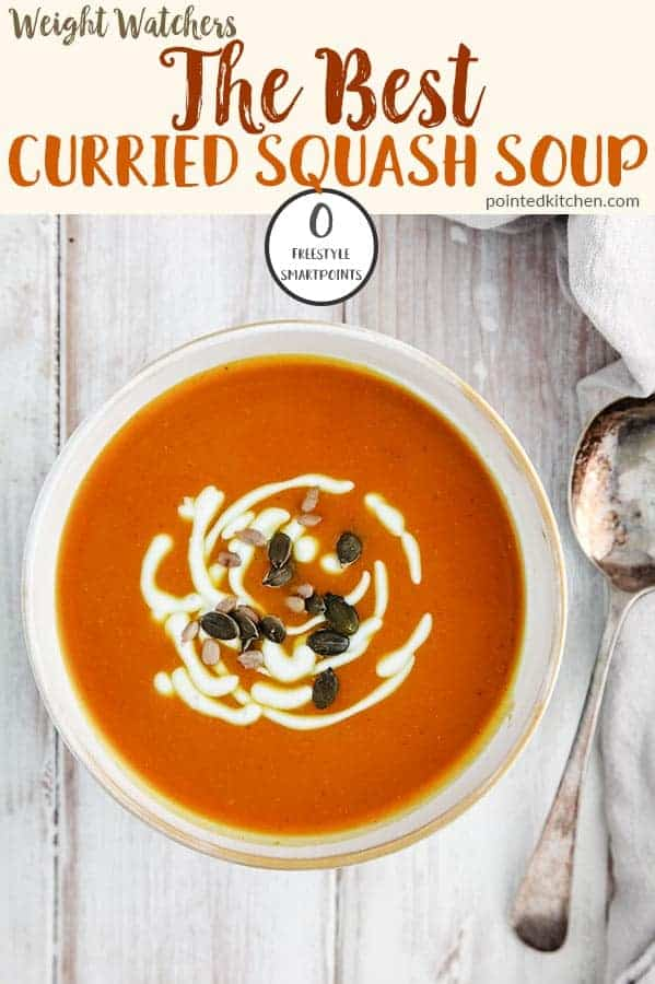 This easy to make Curried Butternut Squash Soup is zero Smart Points on Weight Watchers Freestyle plan. Simple to make and freezer friendly, this soup is a tasty 0 point Weight Watchers soup recipe. #weightwatcherssouprecipe #weightwatchersrecipeswithpoints #weightwatcherslunchrecipes