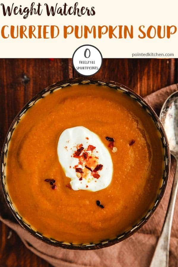 This easy Curried Pumpkin Soup is made with canned pumpkin for ease and is Zero Smart Points per bowl on Weight Watchers Freestyle plan. A fantastic, tasty Zero Point soup recipe! #weightwatchersrecipeswithpoints #weightwatcherssouprecipes #zerosmartpoints #weightwatcherslunchrecipes #wwrecipes