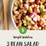 WW Three Bean Salad in a white bowl with salad servers