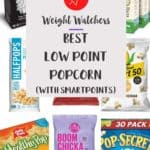 A collage of the Best Low Point Popcorns on WW