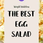 A bowl of Egg Salad with a text overlay 'The Best Egg Salad'