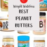 9 jars of peanut butter with a text overlay stating Weight Watchers Best Peanut Butters.