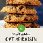 Five oat and raisin cookies stacked on top of one another with text overlay stating 'Weight Watchers Oat and Raisin Cookies'.