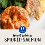 2 breakfast muffins on a white plate with lettuce & text overlay stating Weight Watchers Smoked Salmon Breakfast muffins.