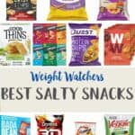 A collage of different low point salty snacks with text overlay stating Weight Watchers Best Salty snacks.
