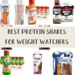 A selection of protein shakes with text overlay stating Best Protein Shakes for Weight Watchers.
