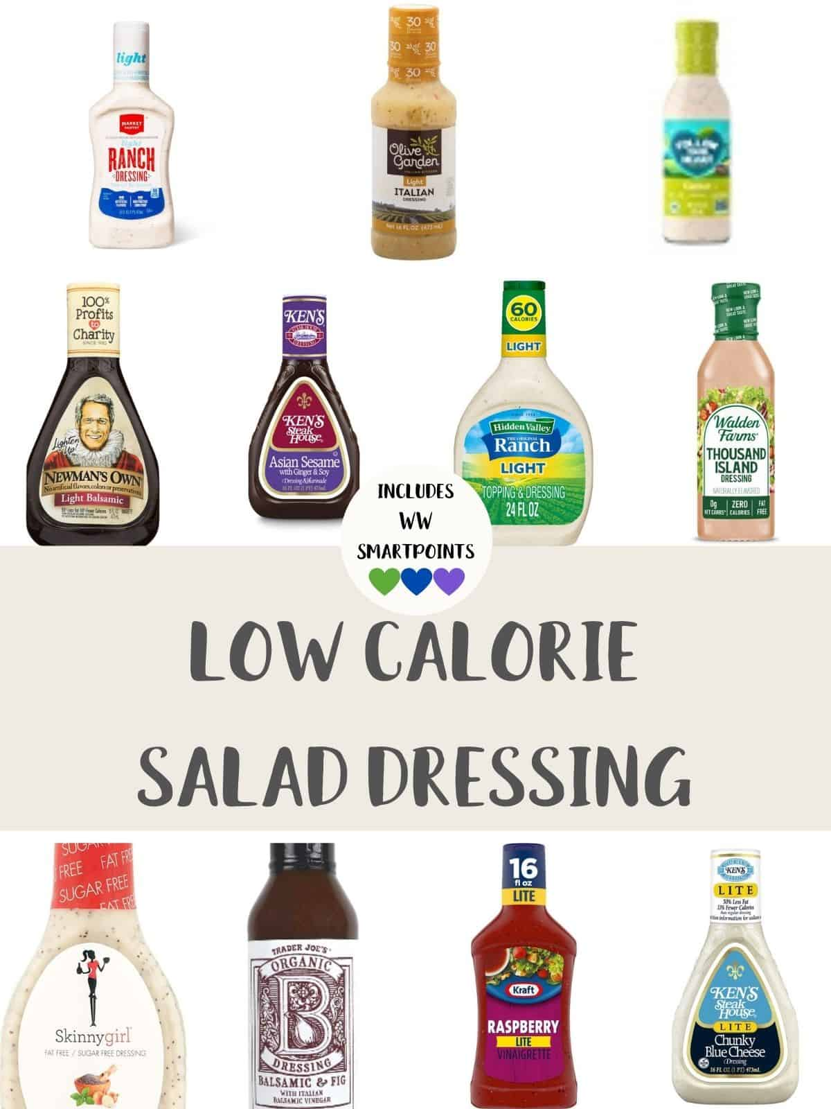 Bottles of low calorie salad dressing with text overlay stating 'includes WW smartpoints'.